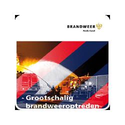 Brochure Grootschalig brandweeroptreden - Brandweer Nederland